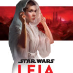 Leia: Princess of Alderaan (01.09.2017)