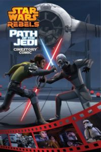 Star Wars Rebels: Path of the Jedi - Cinestory Comic (07.11.2017)