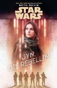 Jyn, die Rebellin (16.10.2017)