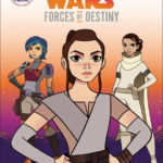 Forces of Destiny – Daring Adventures Vol. 1 (01.08.2017)