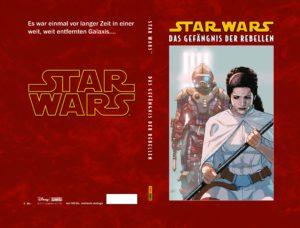 Star Wars, Band 3: Das Gefängnis der Rebellen (Limitiertes Hardcover)