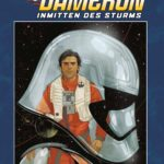 Poe Dameron II: Inmitten des Sturms (Limitiertes Hardcover) (29.08.2017)