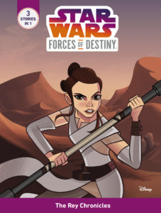 Forces of Destiny: Daring Adventures Volume 4: The Rey Chronicles (06.03.2018)