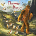 Chewie and the Porgs (15.12.2017)