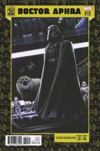Doctor Aphra #10 (Caspar Wijngaard Star Wars 40th Anniversary Variant Cover) (27.06.2017)