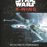 Incredibuilds: X-Wing: Der ultimative Sternjäger (30.06.2017)