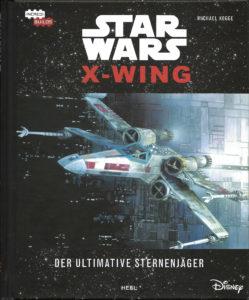 Incredibuilds: X-Wing: Der ultimative Sternjäger (30.06.2017)