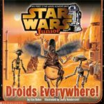 Star Wars Junior: Droids Everywhere! (September 2000)