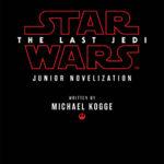 Star Wars: The Last Jedi - A Junior Novel (06.03.2017)
