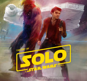 The Art of Solo: A Star Wars Story (25.05.2018)