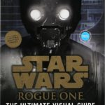 Star Wars: Rogue One: Ultimate Visual Guide (Sam's Club Exclusive Edition) (September 2017)