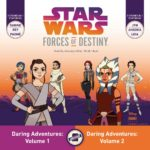 Forces of Destiny Daring Adventures, Volumes 1 & 2 (15.12.2017)