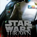Thrawn: Alliances (24.07.2018)