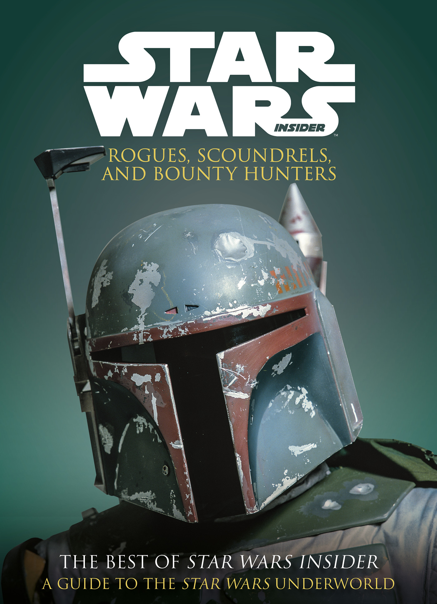The Best of Star Wars Insider: Rogues, Scoundrels & Bounty Hunters (15.10.2019)