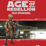 Age of Rebellion: Fully Operational (Q3 2017)