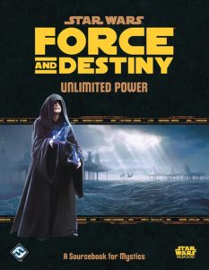 Force and Destiny: Unlimited Power (31.05.2018)