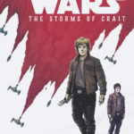 Star Wars: The Last Jedi: Storms of Crait #1 (Caspar Wijngaard Variant Cover) (27.12.2017)
