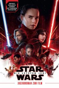 Star Wars: Die letzten Jedi - Jugendroman zum Film (23.04.2018)