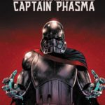 Captain Phasma (17.07.2018)
