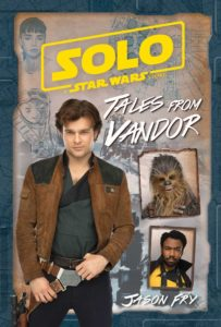 Solo: A Star Wars Story: Tales from Vandor (11.09.2018)