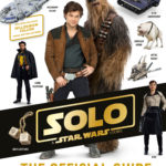 Star Wars: Solo: The Official Guide (25.05.2018)