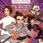 Forces of Destiny: May the Force Be with Us - Cinestory Comic (14.08.2018)