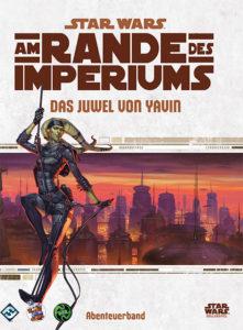 Am Rande des Imperiums: Das Juwel von Yavin (07.07.2017)