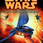 X-Wing: Die Mission der Rebellen (Rewe Sonderausgabe) (27.11.2017)