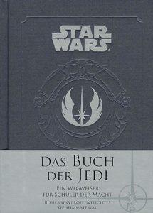 Das Buch der Jedi – Ein Wegweiser für Schüler der Macht (22.01.2018)
