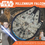 Millennium Falcon: A 3D Owner's Guide (Updated Edition) (06.11.2018)