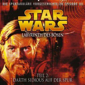 Labyrinth des Bösen, Teil 2: Darth Sidious auf der Spur (22.12.2006)