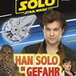 Solo: A Star Wars Story: Han Solo in Gefahr (25.05.2018)