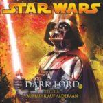 Dark Lord (Teil 3) – Aufruhr auf Alderaan (30.05.2008)
