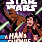 Choose Your Destiny: A Han & Chewie Adventure
