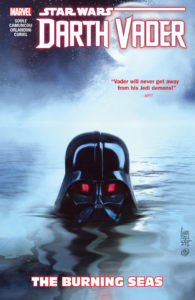 Darth Vader: Dark Lord of the Sith Volume 3: Burning Seas (11.09.2018)