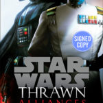 Thrawn: Alliances (Autographed Edition) (24.07.2018)