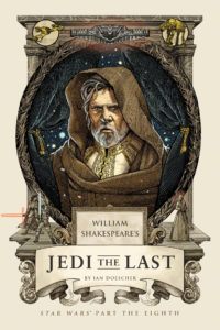 William Shakespeare's Jedi the Last (10.07.2018)