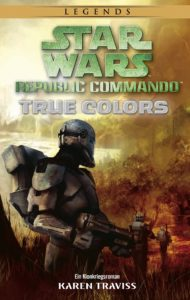Republic Commando 3: True Colors (27.08.2018)