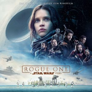 Rogue One: A Star Wars Story Hörspiel (04.05.2018)