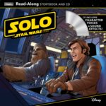 Solo: A Star Wars Story - Read-Along Storybook and CD (04.09.2018)