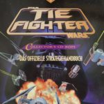TIE Fighter Collector's CD-ROM: Das offizielle Strategiehandbuch (17.04.1996)