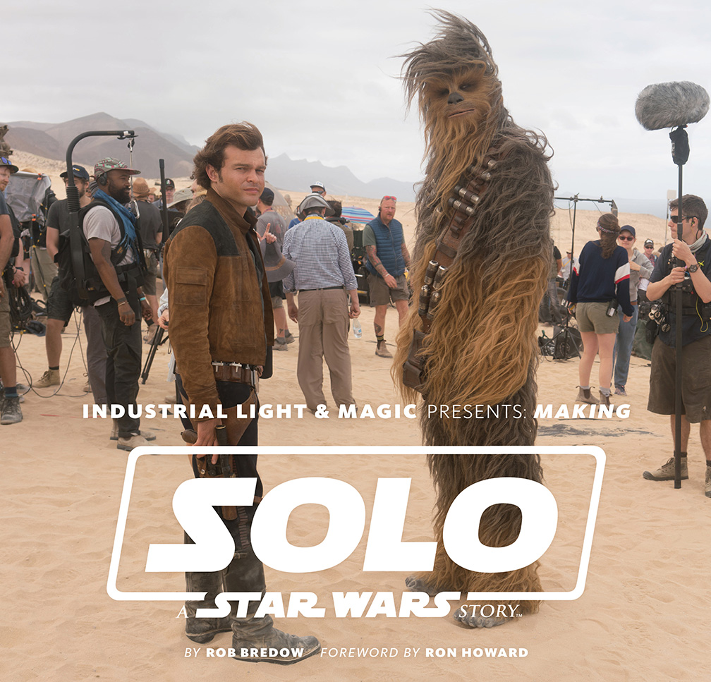 Industrial Light And Magic Year: Die Star Wars Show Kündigt Ein Making Solo-Buch An