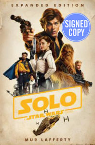 Solo: A Star Wars Story: Expanded Edition (Autographed Edition) (04.09.2018)