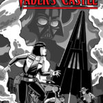 Star Wars Adventures: Tales from Vader's Castle #1 (Derek Charm Black & White Convention Variant Cover) (04.10.2018)