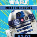 Meet the Heroes: R2-D2 (07.05.2019)