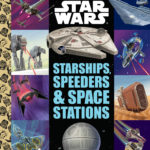 Starships, Speeders & Space Stations (02.07.2019)