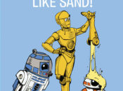 C-3PO Does Not Like Sand - A Droid Tales Book (04.06.2019)