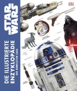 Star Wars: Die illustrierte Enzyklopädie der kompletten Saga (19.02.2019)