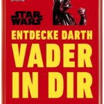 Entdecke Darth Vader in dir (28.01.2019)