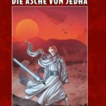 Star Wars, Band 7: Die Asche von Jedha (27.02.2019)
